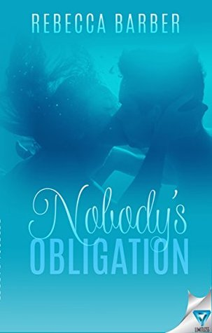 Nobody's Obligation (Swimming Upstream Series Book 2)