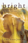 Bright (The House on Glass Beach, #2)