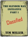 The Slender Man Initiative by Tim Miller