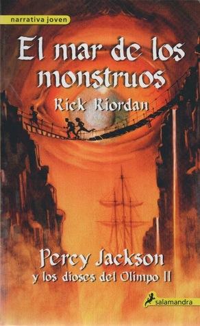 El Mar de los Monstruos (Percy Jackson y los Dioses del Olimpo, #2)
