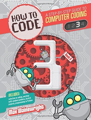 How to Code: Level 3 (Coding)