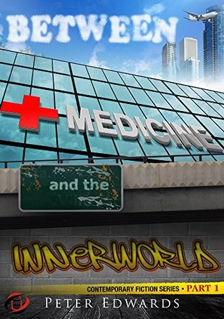 cover of Between Medicine and the Innerworld