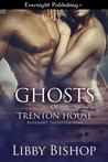 Ghosts of Trenton House (Revenant Investigations #2)