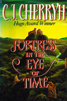 Fortress in the Eye of Time (Fortress, #1)