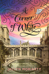 A Corner of White (The Colors of Madeleine, #1)