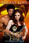 The King's Fire (The Dragon Ruby Series, #2)