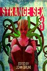 Strange Sex 3 by John Bruni