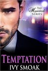 Temptation (The Hunted Series, #1)