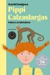 Pippi Calzaslargas: Todas las historias. Edición 70 aniversario