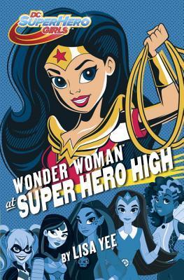 Wonder Woman at Super Hero High (DC Super Hero Girls)