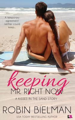 {Review} Keeping Mr. Right Now by Robin Bielman