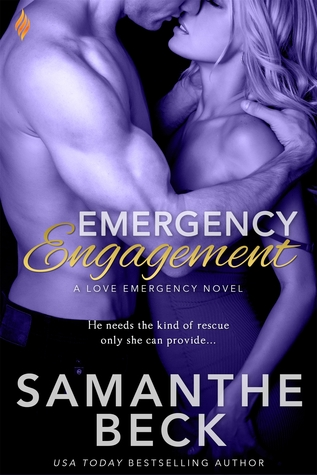 {Review} Emergency Engagement by Samanthe Beck