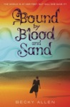 Bound by Blood and Sand