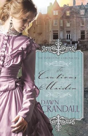 The Cautious Maiden (The Everstone Chronicles #4)