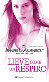 Lieve come un respiro (The Dark Elements, #3)