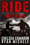 Ride with Me (The Hellions MC, #7.5; Ravage MC, #5.5)
