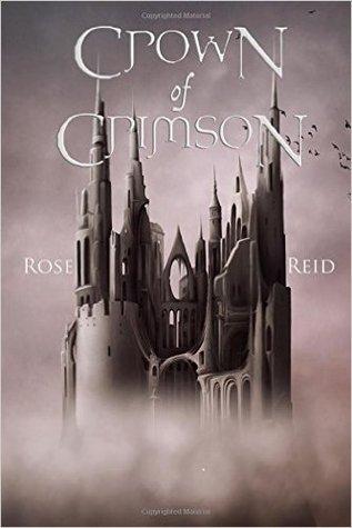 Crown of Crimson by Rose Reid