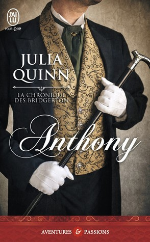 Anthony (La Chronique des Bridgerton, #2)