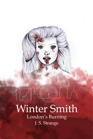 Winter Smith: London's Burning