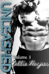 Unleashed: Volume 3