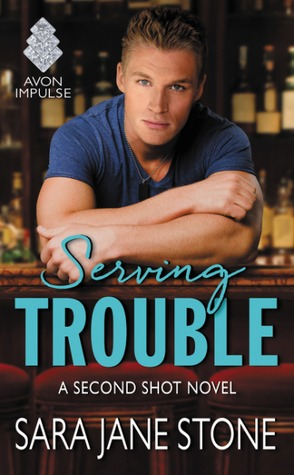 #Review: Serving Trouble (Second Shot #1) by @SaraJaneStone #Giveaway #NewRelease