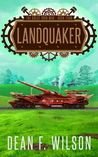 Landquaker (The Great Iron War, #4)