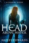 Head Above Water (Gemini, #2)