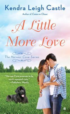 {Review} A Little More Love by Kendra Leigh Castle