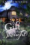 A Gift of Thought (Tassamara, #2)