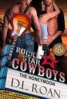 Rock Star Cowboys: The Honeymoon (The McLendon Family Saga, #3.5)