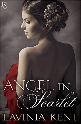 Angel in Scarlet (Bound and Determined, #4) by Lavinia Kent