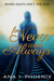 For Never and Always by Ana J. Phoenix