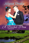 A Perfect Plan (Wiltshire Chronicles, #1)
