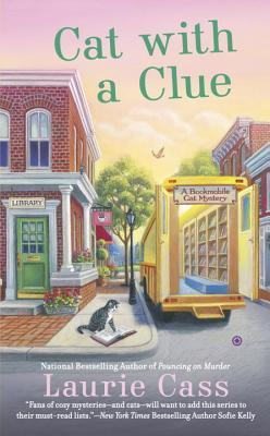Cat With a Clue (A Bookmobile Cat Mystery, #5)