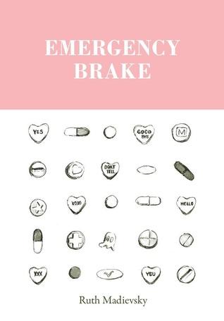 Emergency Brake by Ruth Madievsky