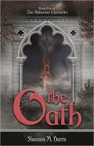 The Oath (The Adearian Chronicles, #1)