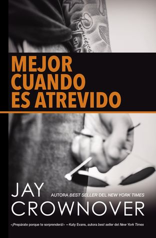 Mejor cuando es atrevido (Welcome to the Point #2) by Jay Crownover