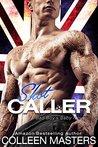 Shot Caller (A Bad Boy's Baby Novel)