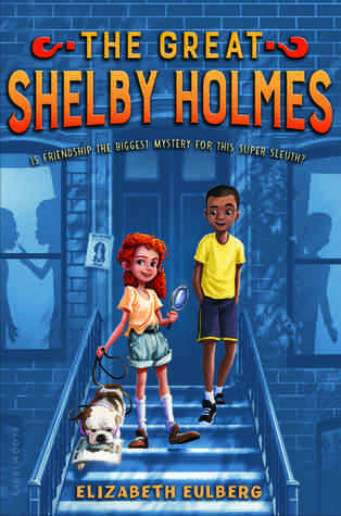 the great shelby holmes by elizabeth eulberg
