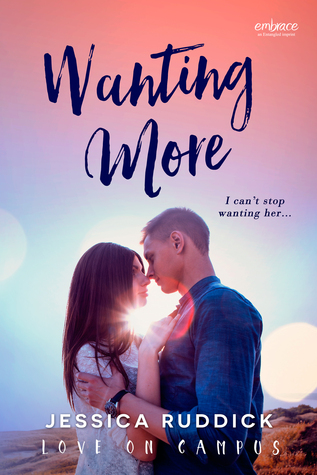 {Review} Wanting More by Jessica Ruddick