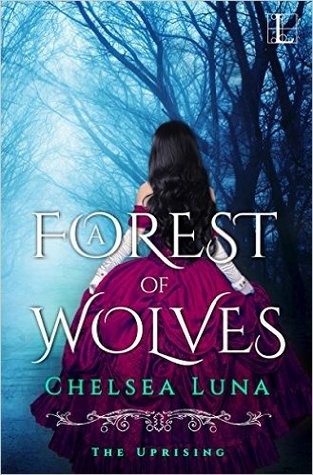 A Forest of Wolves (The Uprising, #2)