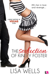 The Seduction of Kinley Foster (What Happens In Vegas, #15)