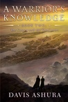 A Warrior's Knowledge (The Castes and the OutCastes, #2)