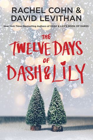 twelve days of dash and lily by rachel cohn and david levithan