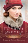 Love's Faithful Promise (Courage to Dream #3)