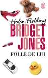Folle de lui (Bridget Jones, #3)