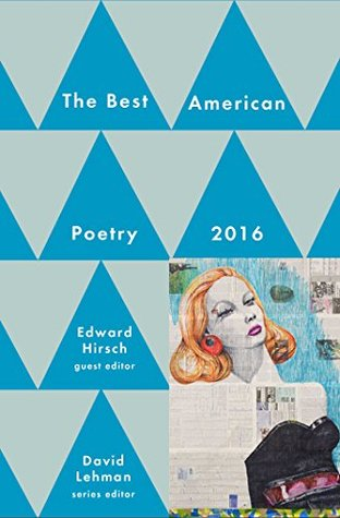 Best American Poetry 2016 (The Best American Poetry series)
