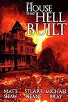 The House That Hell Built by Matt Shaw