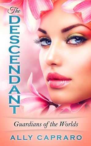 The Descendant (Guardians of the Worlds, #1)