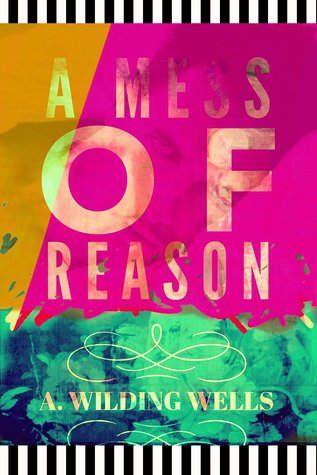 A Mess of Reason by A. Wilding Wells thumbnail